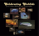 Celebrating Cichlids from Lake Malawi and Tanganyika