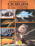 Cichlids and all the ohter fishes of Lake Tanganyika